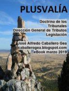 PLUSVALÍA. DOCTRINA DE LOS TRIBUNALES Y DIRECCIÓN GENERAL DE TRIBUTOS (ebook)
