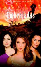Embrujadas - Algo mágico (ebook)