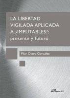 LA LIBERTAD VIGILADA