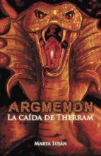ARGMENON. La caída de Therram (ebook)