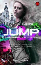 DURMIENDO CON SOMBRAS, JUMP II (ebook)