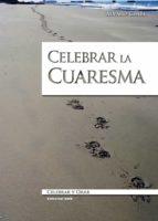 Celebrar la Cuaresma (ebook)
