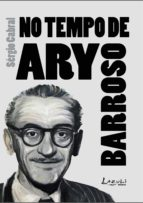 No tempo de Ary Barroso (ebook)