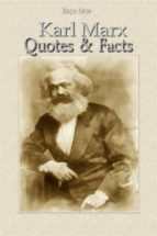 Karl Marx: Quotes & Facts (ebook)
