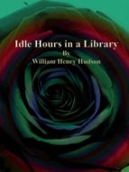 Idle Hours in a Library (ebook)