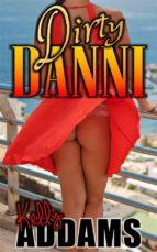 Dirty Danni (ebook)