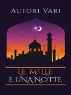 Le mille e una notte (ebook)