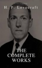 H. P. Lovecraft: The Collection (Best Navigation, Active TOC) (A to Z Classics) (ebook)