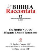 La Bibbia raccontata - 2Re (ebook)