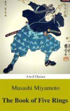 The Book of Five Rings (Active TOC) (AtoZ Classics) (ebook)