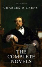 Charles Dickens: The Complete Novels [newly updated] (A to Z classics) (ebook)