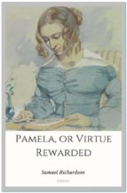 Pamela, or Virtue Rewarded (ebook)
