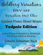 GOLDBERG VARIATIONS BWV 988 11A2 CLAV EASIEST PIANO SHEET MUSIC TADPOLE EDITION