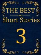The Best Short Stories - 3 RECONSTRUCTED PRINT (ebook)