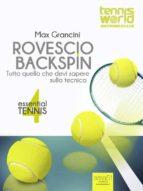 Essential Tennis 4. Rovescio Backspin (ebook)