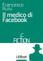 Il medico di Facebook (ebook)