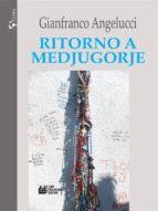 Ritorno a Medjugorje (ebook)