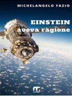 Einstein aveva ragione (ebook)
