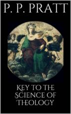 Key to the Science of Theology (ebook)