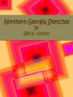 Northern Georgia Sketches (ebook)