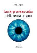 La comprensione critica della realtà umana (ebook)