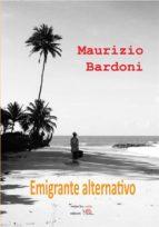 Emigrante alternativo (ebook)