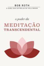 O PODER DA MEDITAÇÃO TRANSCENDENTAL