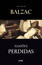 Iluso?es Perdidas (ebook)