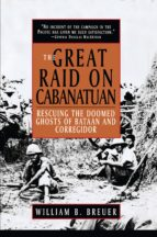 The Great Raid on Cabanatuan (ebook)