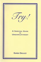 Try! A Survival Guide to Unemployment (ebook)