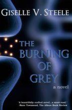 THE BURNING OF GREY