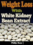 WEIGHT LOSS WITH WHITE KIDNEY BEAN EXTRACT