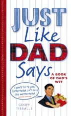 Just Like Dad Says (eBook)