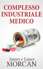 COMPLESSO INDUSTRIALE MEDICO