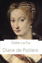 Diane de Poitiers (ebook)