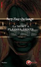 La mort à pleines dents (ebook)