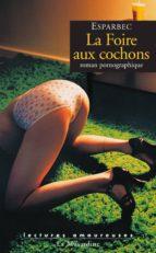LA FOIRE AUX COCHONS