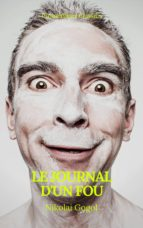 Le journal d'un fou (Prometheus Classics)(Table des Matières Active) (ebook)