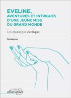 Eveline, aventures et intrigues d'une jeune miss du grand monde (ebook)