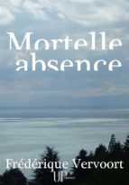Mortelle absence (ebook)