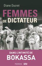 FEMMES DE DICTATEUR - BOKASSA