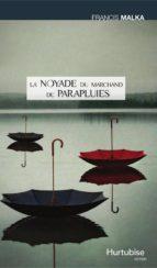 La noyade du marchand de parapluies (ebook)