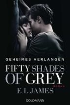Fifty Shades of Grey  - Geheimes Verlangen (ebook)