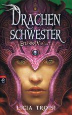 Drachenschwester  - Eltanins Verrat (ebook)