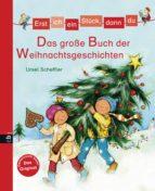 Erst ich ein Stück, dann du - Das große Buch der Weihnachtsgeschichten (ebook)