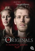 THE ORIGINALS - In Dunkelheit geboren (ebook)