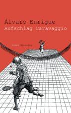 Aufschlag Caravaggio (ebook)