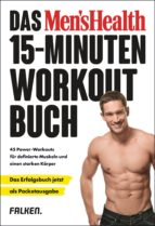 Das Men's Health 15-Minuten-Workout-Buch – die Pocketausgabe (ebook)