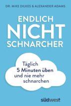 ENDLICH NICHTSCHNARCHER
