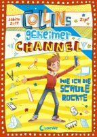 Collins geheimer Channel 2 - Wie ich die Schule rockte (ebook)